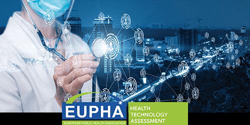 Health Technology Assessment of EUPHA