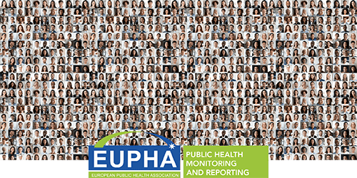 Public health monitoring and reporting Section of EUPHA